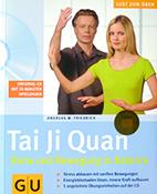 Publikation Tai Ji Quan - Ruhe und Bewegung in Balance, Buch von Andreas W Friedrich