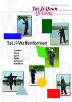 Tai Ji-Waffenformen, Buch Ebook DVD