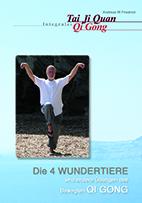 DVD 4 Wundertiere Qi Gong Andreas W Friedrich