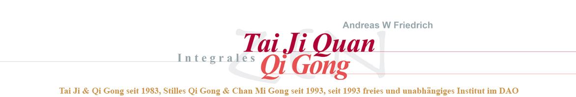 Institut Integrales Tai Ji Quan & Qi Gong Andreas W Friedrich, München