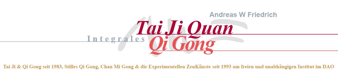 Institut Integrales Tai Ji Quan & Qi Gong Andreas W Friedrich